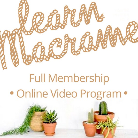 MACRAME TUTORIALS - Full Membership for eCourse Video Tutorials