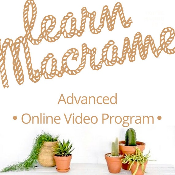 MACRAME TUTORIALS Advanced Membership  for Video Tutorials