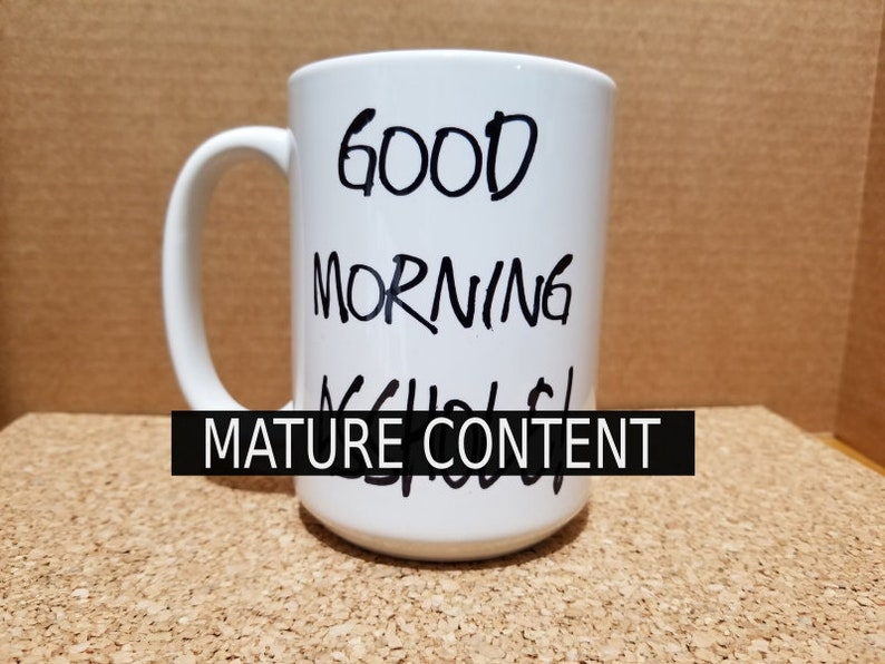 Good Morning Asshole Coffee Mug Tough Love Funny Mug Gag Etsy