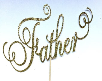 Father's Day Cake Topper/ Father