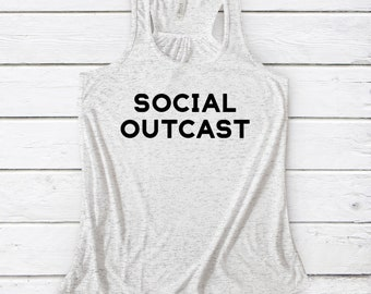 Social Outcast Flowy Razorback Tank, Summer Tank, Workout Tank, Socially Awkward Tank, Outcast Tank