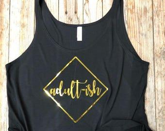 Adult-ish - Gold Foil - Women's Side Slit Tank