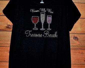 3893ebff5 Women Who Wine! Rhinestone bling shirt, all sizes XS, S, M, L, XL, XXL, 1X,  2X, 3X, 4X, 5X Treasure Beach
