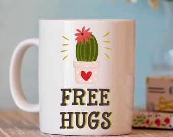 Funny Coffee Mug - free hugs cactus mug - Unique Mugs  - cute coffee cup - funny mugs - Coffee mug Humor