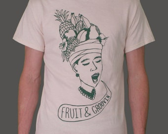 FRUIT & GROOVIN' Screenprinted T-Shirt