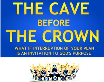 The Cave Before the Crown (Book)