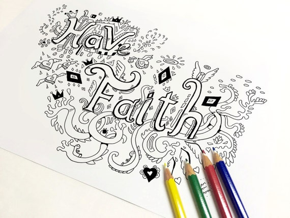 Have Faith Coloring Page Adult Coloring Page Art Therapy Etsy