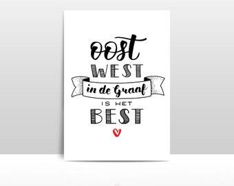 Oost West in de Graaf is het best • Ansichtkaart A6