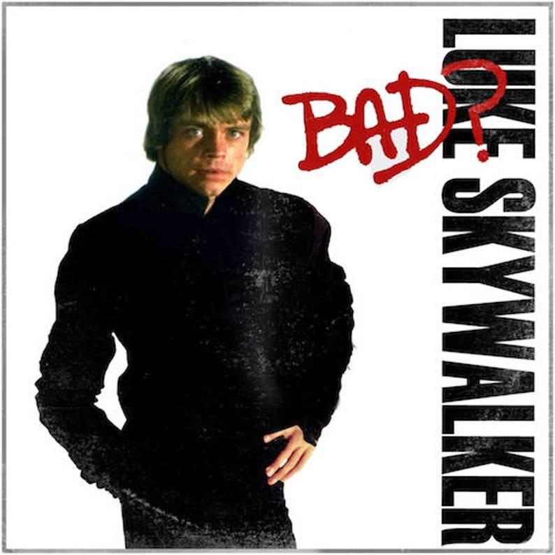 Star Wars Luke Skywalker Michael Jacksona Bad Winylowy Pokrowiec Na Nagrywanie Albumu Mash Up Parodia Art Print