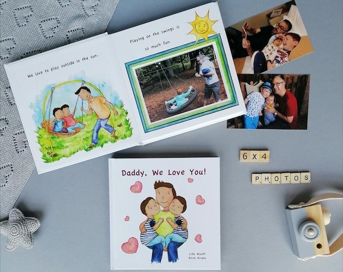 Daddy, We Love You! - 2 Boys Dark Hair/Light Skin