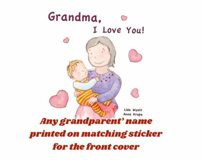 Grandma, I Love You! -  light haired child