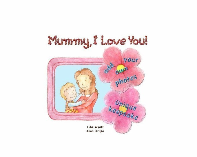 Mummy, I Love You! - Light Hair/Light Skin