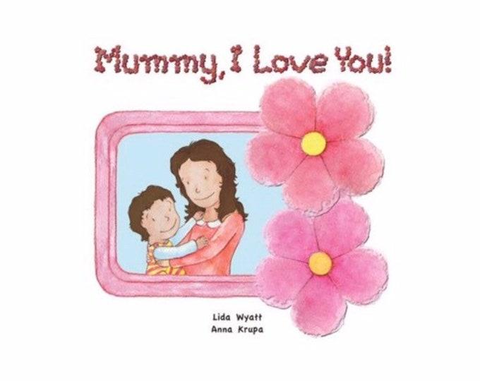 Mummy, I Love You! - Dark Hair/Light Skin