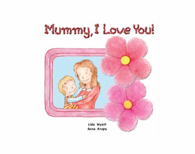Mummy, I Love You! - Light Hair/Light Skin