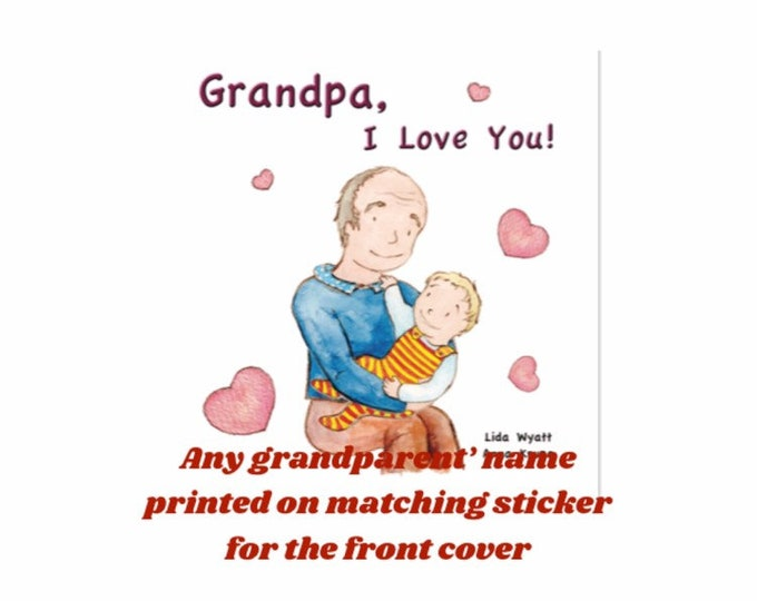 Grandpa, I Love You! - light haired child