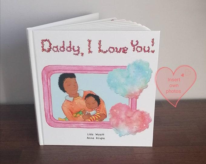 Daddy, I Love You! - Black Hair/Dark Skin