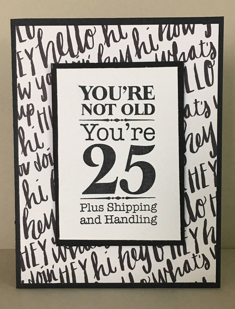 Fun Birthday Card Happy Funny Youre Not Old