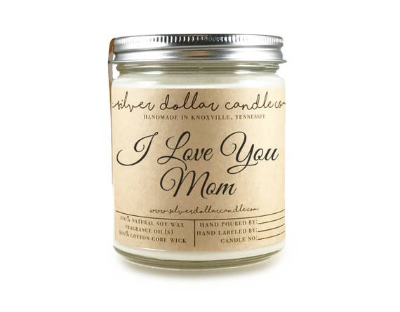 I Love You Mom Candle 8oz | Mothers Day Candles, Mom Birthday, Mom Gift, Gift for Mom, Birthday idea, mom, Candles for Moms