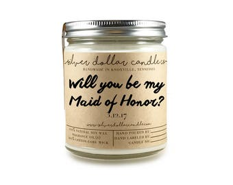 Will you be my Maid of Honor gift, Maid of Honor Candle, Maid of Honor gift, Personalized candle, Bridal Party Gifts, Bridal Gift ideas