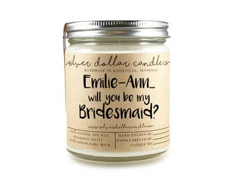 PERSONALIZED Bridesmaid Gift   Will you be my Bridesmaid gift, personalized, Bridesmaid Candle, bridesmaid proposal, soy, bridesmaid gifts