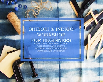 Beginners Shibori and Indigo workshop June 30th UK Textiles Mothers day gift Gift for her Anniversary gift UK workshop INDI 305