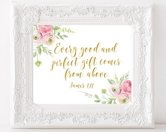 Every good and perfect gift comes from above James 1:17 Bible verse wall art Scripture art printable Christian wall art Floral Nursery art