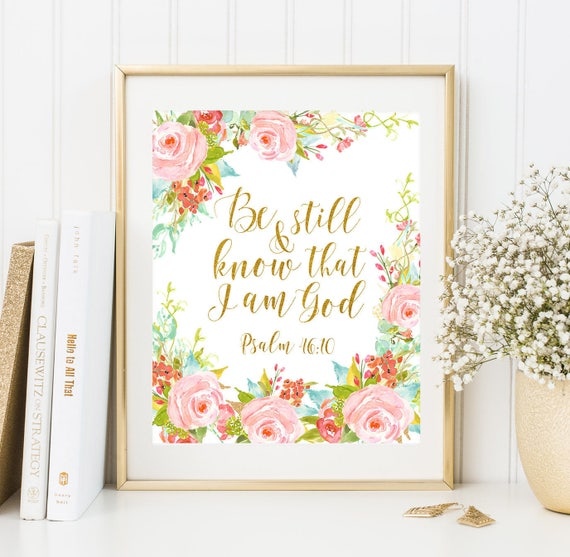 Be Still And Know That I Am God Nursery Wall Art Psalm 46 10 Etsy