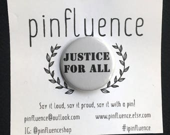 """1.25"""" Justice For All Pin Badge - Protest Pins - Anti Trump Pinback Buttons - Justice For All Badges - Anti Trump Buttons"""