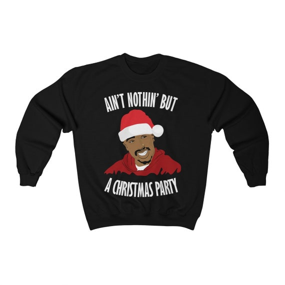 Aint Nothing But A Christmas Party White Text Unisex Heavy Etsy
