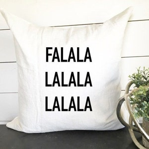 FA LA LA Pillow Cover 18 x 18 pillow
