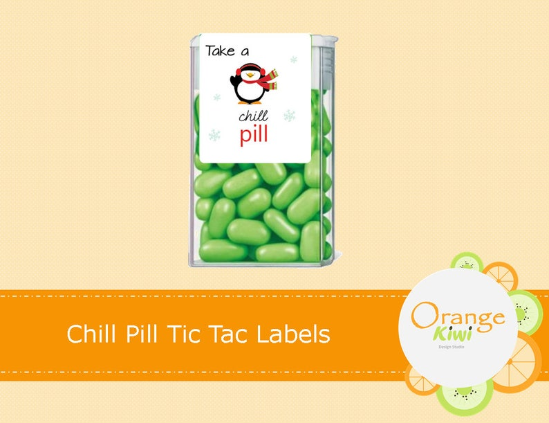 Chill Pill Tic Tac Labels Christmas Tic Tac Party Favor Stickers Take A Chill Pill Tic Tac Stickers