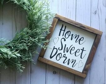 Home Sweet Dorm - Dorm Room Sign - Dorm Decor - Dorm Wall Art - Dorm Room Decor - College Room Decor - Dorm Sweet Dorm Sign - Back To School