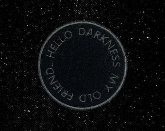 Hello Darkness My Old Friend Patch