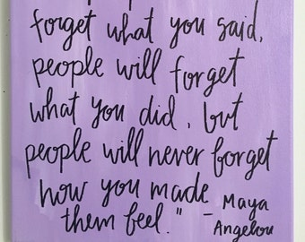 Maya angelou quote how you made them feel for Purple makes you feel