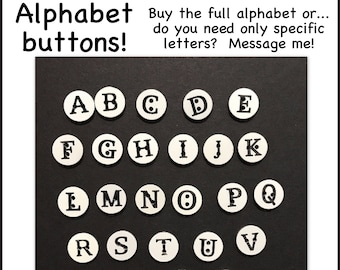 "Alphabet buttons, complete alphabet, 12mm, 1/2"" 12 mm, half inch plastic letter button scrapbooking sewing crafts ABC black white A-Z A to Z"