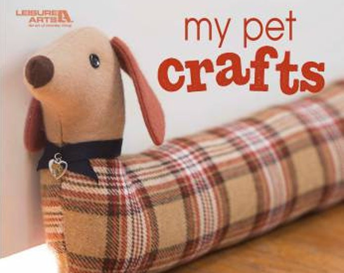 My Pet Crafts by Leisure Arts - Paperback