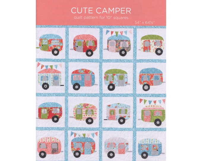 """Cute Camper - quilt pattern for 10"""" squares by Missouri Star - Pattern Only"""