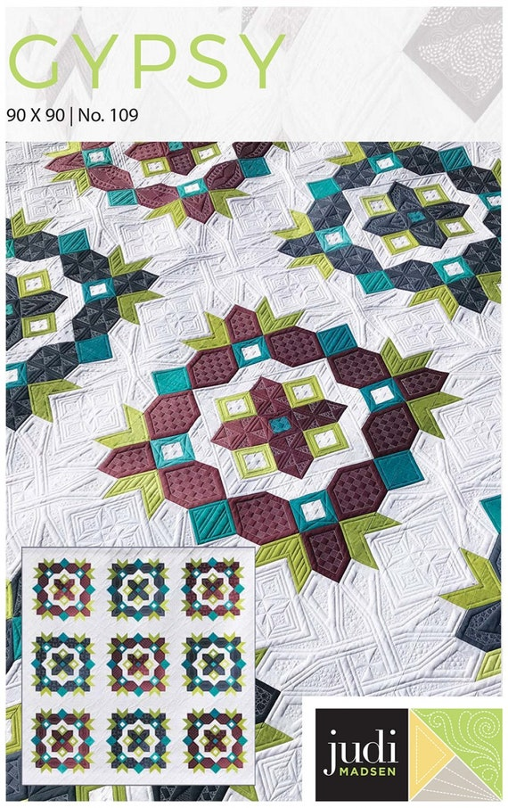 Gypsy Quilt from Judi Madsen 90 x 90 From Green Fairy Quilts Pattern Only