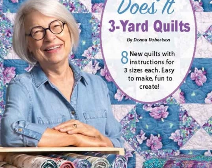 Easy Does It 3-Yard Quilts By Donna Robertson