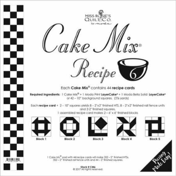 Miss Rosie's Quilt Company Cake Mix Recipe #7