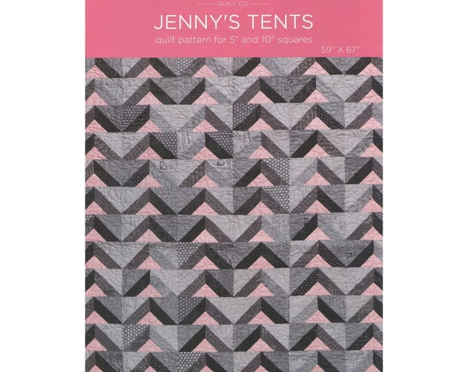 """Jenny's Tents - quilt pattern for 5"""" and 10"""" squares by Missouri Star - Pattern Only"""