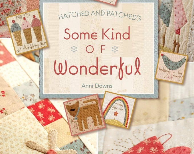 Hatched And Patched - Some Kind Of Wonderful by Annie Downs - Paperback