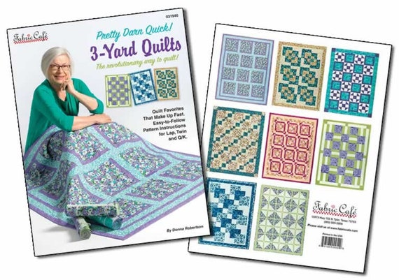 Pretty Darn Quick! 3-Yard Quilts By Donna Robertson
