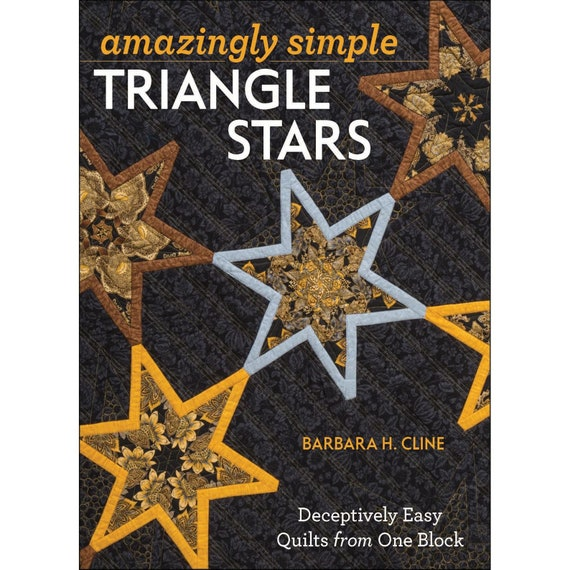 Amazingly Simple Triangle Stars by Barbara H. Cline