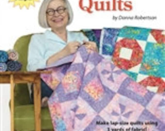 Quick As A Wink 3-Yard Quilts By Donna Robertson