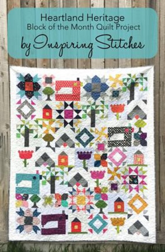 Heartland Heritage Block of the Month Quilt Project by Inspiring Stitches Pattern Only