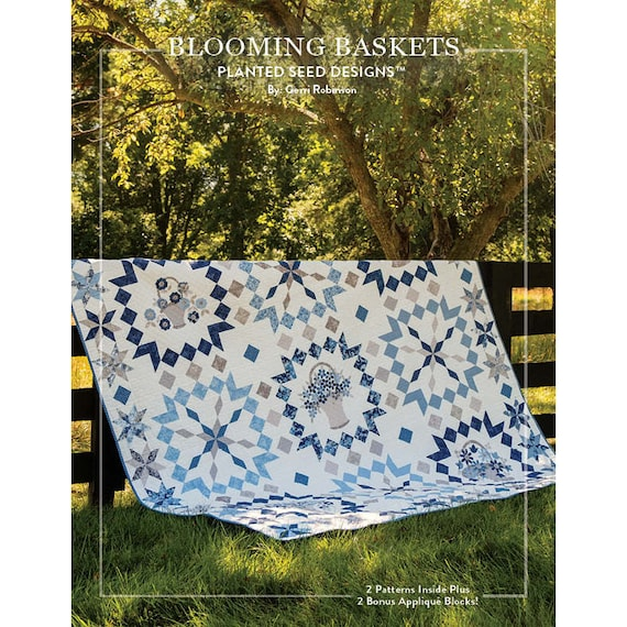 Blooming Baskets, Blooming Basket Stars and SEVEN Applique Patterns Paperback