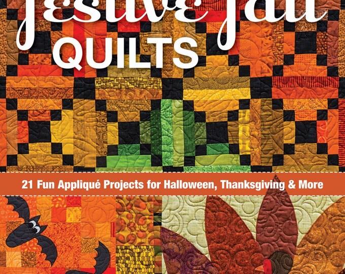 Festive Fall Quilts by Kim Schaefer