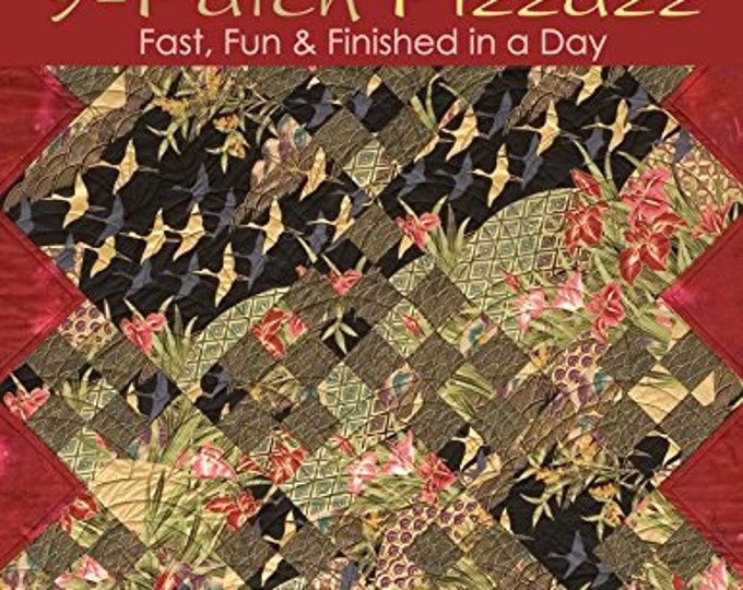 9-Patch Pizzazz Fast, Fun & Finished in a Day by Judy Sisneros - Paperback