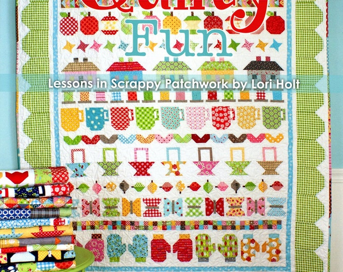 Quilty Fun - Lessons in Scrappy Patchwork by Lori Holt Softcover Paperback